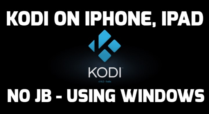 install kodi on iPhone without jailbreak windows