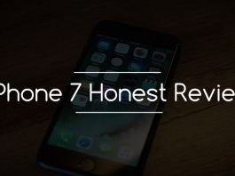 iPhone 7 honest review