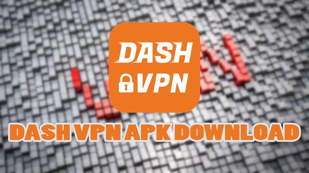 Dash-VPN-APK-Download