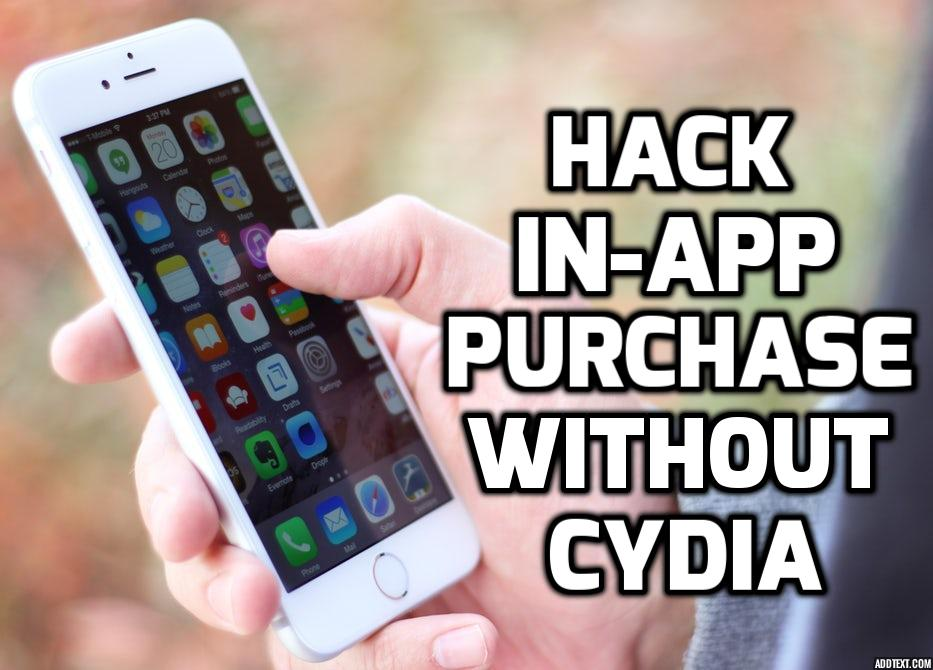 Hack In-App Purchase on iPhone running iOS 11 without Cydia - Rev Kid
