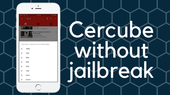 Cercube without jailbreak on iPhone