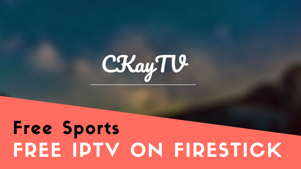 How to watch Free Sports on Amazon Firestick - Free IPTV
