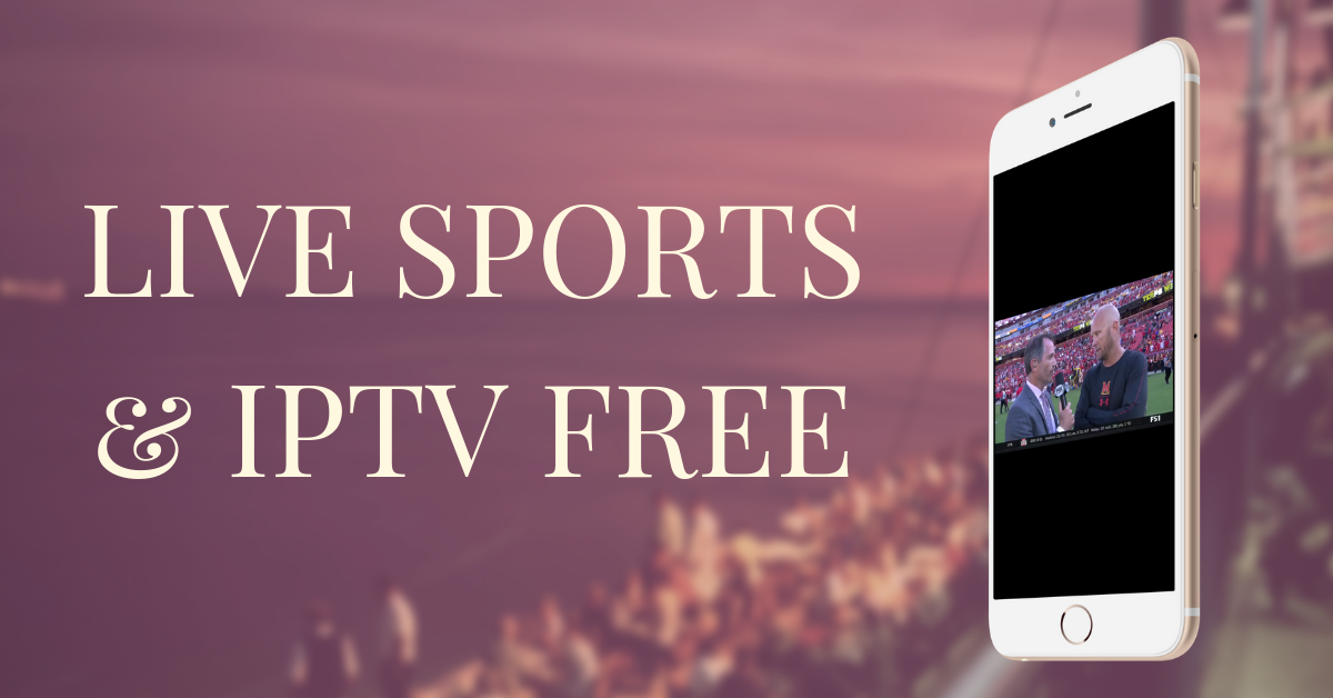 Free live sports and IPTV on iPhone without Jailbreak
