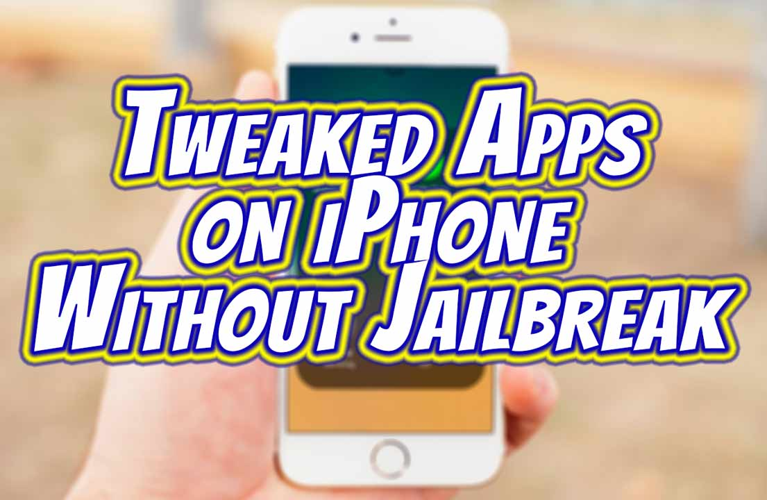 tweaked-apps-on-iPhone-without-jailbreak