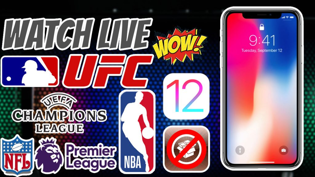 Watch NFL, NBA, EFL, MLB, UFC, NHL, Football for Free on iPhone without Jailbreak