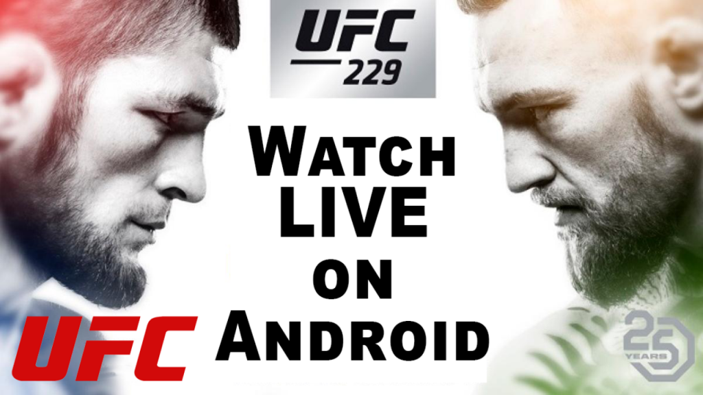 Watch UFC 229 Live on Android for free